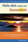 Heile dich selbst mit Sonnenlicht, Andreas Moritz